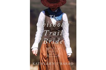 The Chisholm Trail Bride (Daughters of the Mayflower)