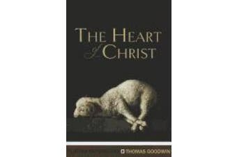 The Heart of Christ (Puritan Paperbacks)