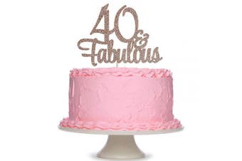 Rose Gold Glittery 40 & Fabulous Cake Topper - 40th Birthday Party Decoration Supplies