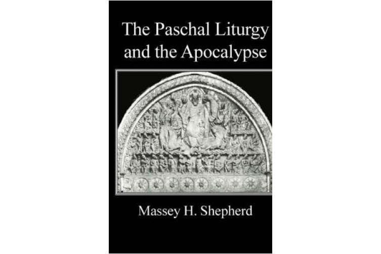 The Paschal Liturgy and the Apocalypse