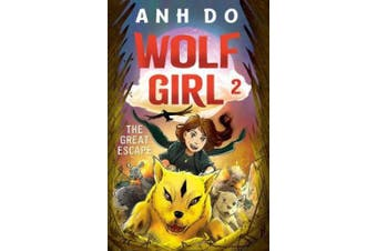 The Great Escape: Wolf Girl 2 (Wolf Girl)