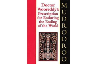 Dr. Wooreddy's Prescription for Enduring the End of the World