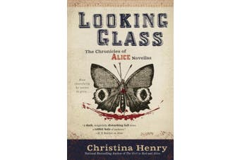Looking Glass (Chronicles of Alice)