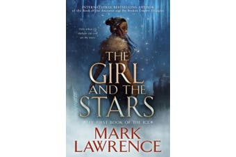 The Girl and the Stars (The Book of the Ice)