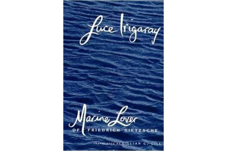 Marine Lover of Friedrich Nietzsche (European Perspectives)