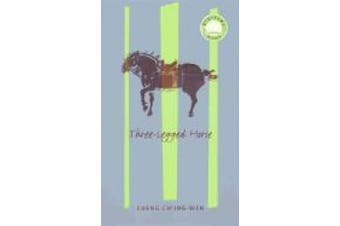 Three-Legged Horse (Modern Chinese Literature from Taiwan)