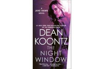 The Night Window: A Jane Hawk Novel (Jane Hawk)