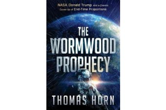 The Wormwood Prophecy,