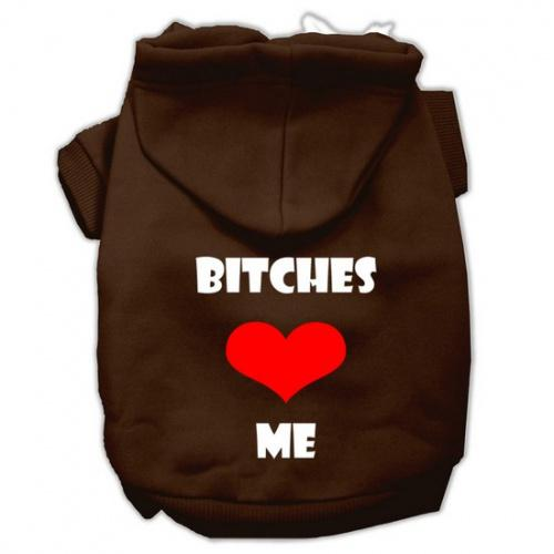 Bitches Love Me Screen Print Pet Hoodies Brown Size Lg (14) A poly/cotton sleeved hoodie for cold weather days, double stitched in all the right places for comfort and durability!Product Summary : New Pet Products/Screen Print Hoodies/Bitches Love Me Screen Print Pet Hoodies@Pet Apparel/Dog Hoodies/Screen Print Hoodies/Bitches Love Me Screen Print Pet Hoodies@Pet Apparel/Dog Hoodies/Screen Print Hoodies COPY/Bitches Love Me Screen Print Pet Hoodies A poly/cotton sleeved hoodie for cold weather days, double stitched in all the right places for comfort and durability! Product Summary : New Pet Products/Screen Print Hoodies/Bitches Love Me Screen Print Pet Hoodies@Pet Apparel/Dog Hoodies/Screen Print Hoodies/Bitches Love Me Screen Print Pet Hoodies@Pet Apparel/Dog Hoodies/Screen Print Hoodies COPY/Bitches Love Me Screen Print Pet Hoodies