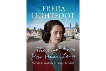 The Girl From Poor House Lane (The Poor House Lane Sagas)