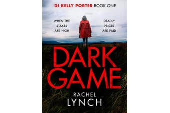 Dark Game: A gripping crime thriller that will have you hooked! (Detective Kelly Porter)