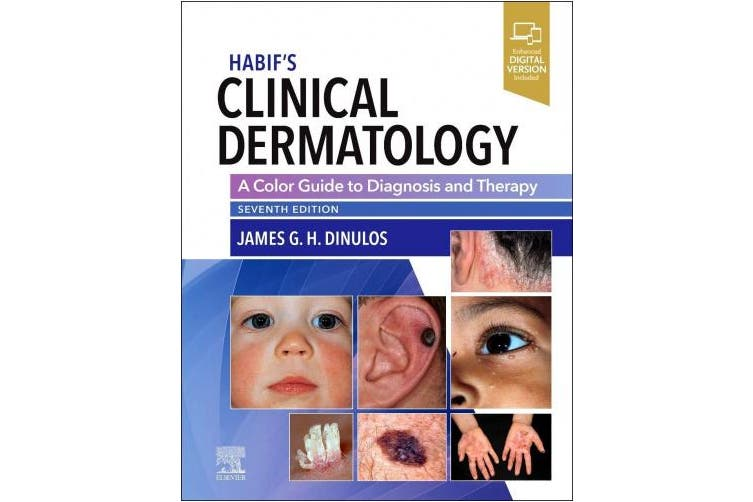Habif's Clinical Dermatology: A Color Guide to Diagnosis and Therapy