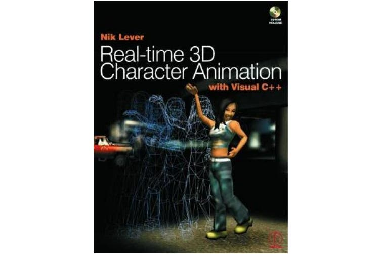 Real-Time 3D Character Animation with Visual C++ [With CDROM]