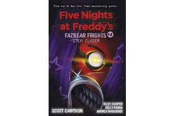 Step Closer (Five Nights at Freddy's: Fazbear Frights #4) (Five Nights at Freddy's)