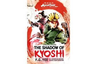 Avatar, the Last Airbender: The Shadow of Kyoshi (Kyoshi)