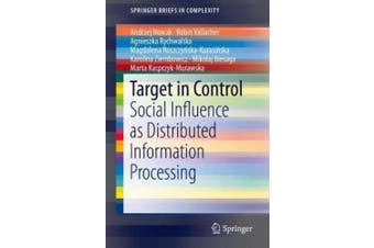 Target in Control: Social Influence as Distributed Information Processing (SpringerBriefs in Complexity)