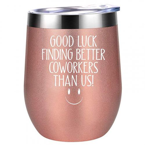 (Rose Gold) - Good Luck Finding Better Coworkers Than Us - Going Away Gift for Coworker Leaving - New Job, Farewell Goodbye, Job Promotion Gifts for Women, Coworker, Colleague, Boss, Friends - Coolife Wine Tumbler Colour: Rose Gold Coolife's 350ml double wall vacuum insulated stainless steel stemless wine tumbler glass with a BPA-free clear lid is the perfect gift for any occasion.Capacity: 350mlHeight: 11cm Diameter: 7.6cm Weight: 0.4 lbMaterial: 18/8 stainless steelPackage included: 1 x wine tumbler 1 x straw 1 x straw brush100 :If you are not satisfied or any other problems when you receive the item, please contact us for a complete refund or replacement.