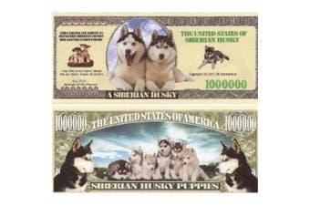 Siberian Husky $Million Dollar$ Novelty Bill Collectible
