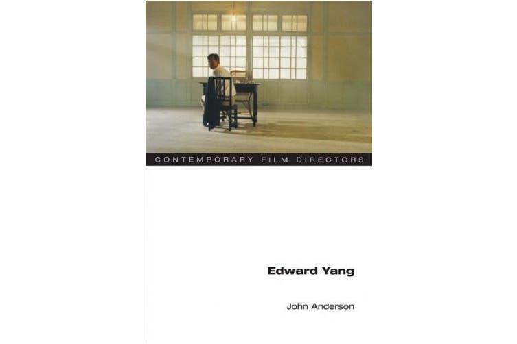 Edward Yang (Contemporary Film Directors)