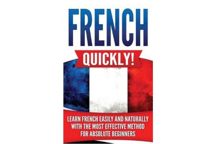 French Quickly!