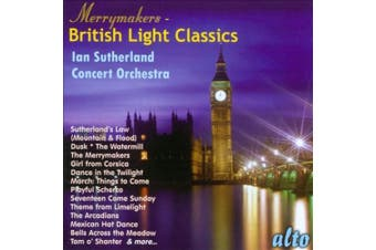 The Merrymakers: British Light Classics
