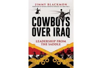 Cowboys Over Iraq: Leadership from the Saddle