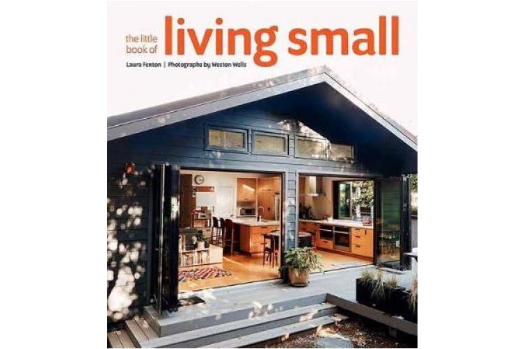 The Little Book of Living Small