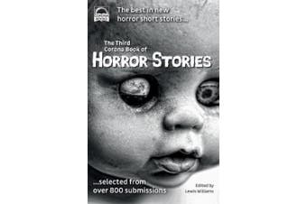 The Third Corona Book of Horror Stories: The best in new horror short stories ... selected from over 800 submissions