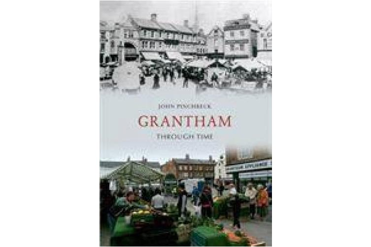 Grantham Through Time (Through Time)