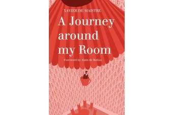 A Journey Around My Room: And a Nocturnal Expedition Around My Room