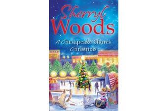 A Chesapeake Shores Christmas (A Chesapeake Shores Novel, Book 4) (A Chesapeake Shores Novel)