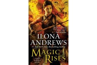 Magic Rises (Kate Daniels Novels)