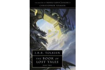 The Book of Lost Tales 2 (The History of Middle-earth, Book 2) (The History of Middle-earth)