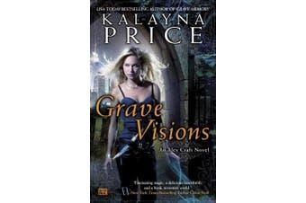 Grave Visions (Alex Craft Novels)