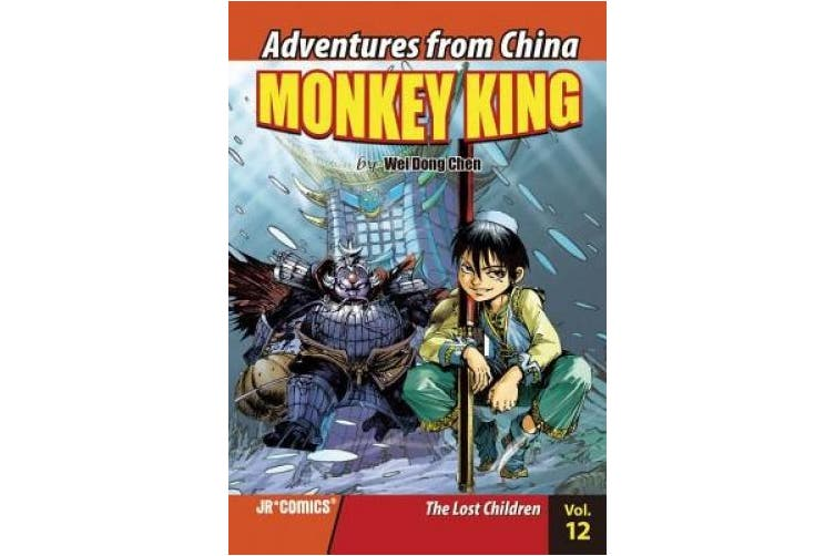 The Lost Children (Adventures from China: Monkey King)