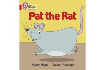 PAT THE RAT: Band 02A/Red A (Collins Big Cat Phonics) (Collins Big Cat Phonics)
