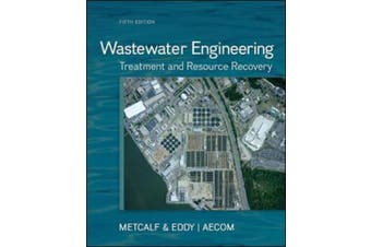 Wastewater Engineering: Treatment and Resource Recovery: Treatment and Reuse