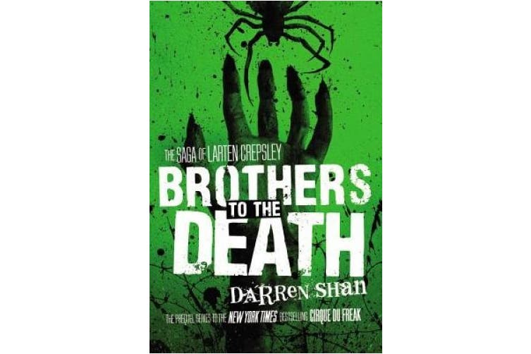 Brothers to the Death (Saga of Larten Crepsley (Paperback))