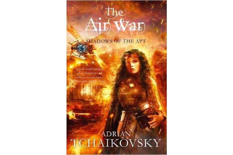 The Air War (Shadows of the Apt)