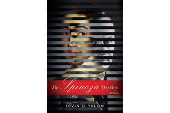 The Spinoza Problem: A Novel