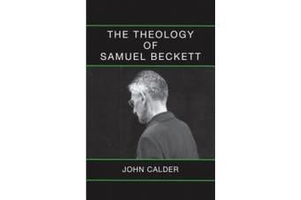 The Theology of Samuel Beckett