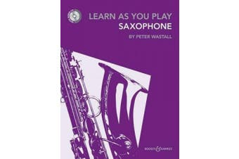 Learn As You Play Alto Saxophone (repackaged edition with CD) - Learn as you play series - for saxophone (BH 12469)