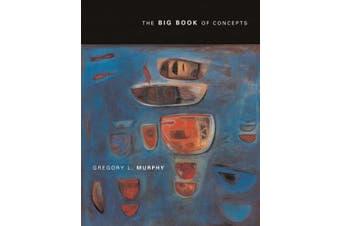 The Big Book of Concepts (A Bradford Book)
