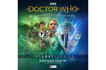 The Lost Stories - 5.1 Nightmare Country (Doctor Who - The Lost Stories) [Audio]