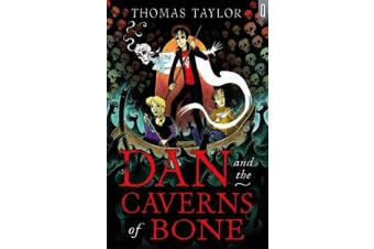 Dan and the Caverns of Bone (Black Cats)