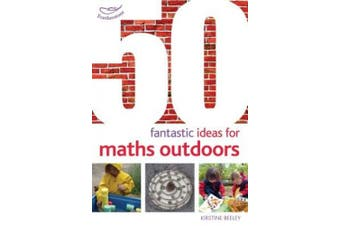 50 Fantastic Ideas for Maths Outdoors (50 Fantastic Ideas)