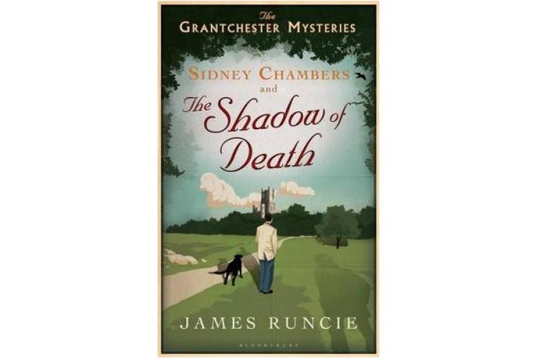 Sidney Chambers and The Shadow of Death: Grantchester Mysteries 1 (Grantchester)