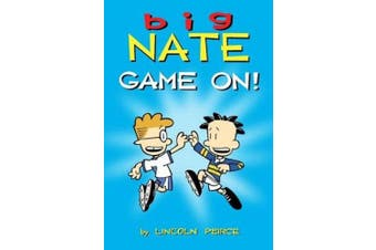 Big Nate: Game on! (Big Nate)