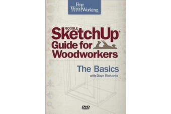 Fine Woodworking Sketchup(r) Guide for Woodworkers - The Basics: The Basics (Fine Woodworking)