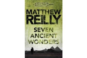 The Seven Ancient Wonders: A Jack West Jr Novel 1